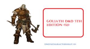 Goliath D&D 5th Edition {5E}