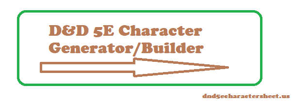 D&D 5E Random Character Generator/Builder And Guide