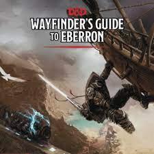 WAYFINDER'S GUIDE TO EBERRON